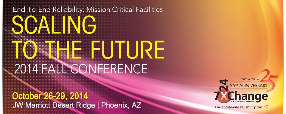 Fall 2014 Conference – 7×24 Exchange