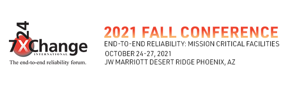 Fall 2021 Data Center Conference | 7x24 Exchange