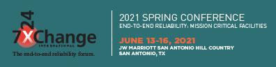 Spring 2021 Data Center Conference | 7x24 Exchange